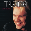 Ciao Isabelle/T.T. Purontaka