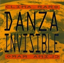 Clima Raro/Danza Invisible