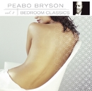 Bedroom Classics, Vol. 2/PEABO BRYSON