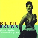 Miss Rhythm: Greatest Hits And More/Ruth Brown
