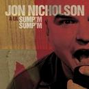 A Lil Sump'm Sump'm (U.S. Release)/Jon Nicholson