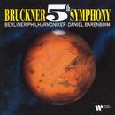 Bruckner : Symphony No.5  -  Elatus/Daniel Barenboim & Berlin Philharmonic Orchestra