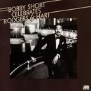 Bobby Short Celebrates Rodgers & Hart/Bobby Short
