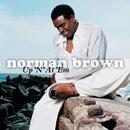 Up 'N' At 'Em/Norman Brown