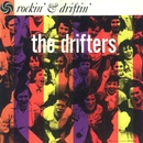 Rockin' & Driftin'/The Drifters