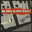 Decline (Digital Release)/No Hope In New Jersey