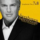 Beethoven : Symphonies Nos 7 & 8/Staatskapelle Berlin, Daniel Barenboim