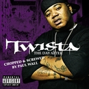 The Day After (Chopped & Screwed)/Twista