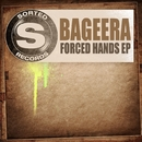 Forced Hands EP/Bageera