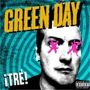 ¡TRÉ!/Green Day