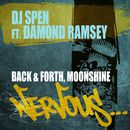 Back & Forth, Moonshine (feat. Damond Ramsey)/DJ Spen
