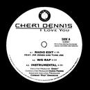 I Love You/Cheri Dennis