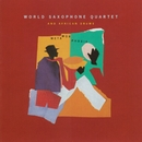 Metamorphosis/World Saxophone Quartet