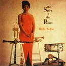 The Story Of The Blues/Della Reese
