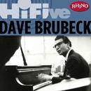 Rhino Hi-Five: Dave Brubeck/Dave Brubeck