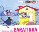 Estória da Baratinha/Teatro Disquinho