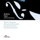 Brahms : Violin Sonatas Nos 2 & 3 & Elgar : Violin Sonata in E minor/Maxim Vengerov