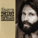 The Lost Interview Tapes Featuring Jim Morrison - Volume Two: The Circus Magazine Interview/The Doors