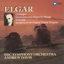 Elgar : Enigma Variations, Introduction & Allegro, Serenade for Strings & Cockaigne Overture  -  Apex/Andrew Davis & BBC Symphony Orchestra