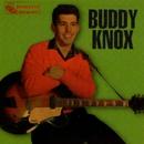 Buddy Knox/Buddy Knox