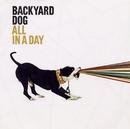 All In A Day/Backyard Dog