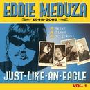 Meduza 1948-2002 (Vol. 1)/Eddie Meduza