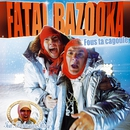 Fous Ta Cagoule [Edition Collector] (Audio/Video Bundle)/Fatal Bazooka