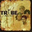 Mata Satu/Tribe