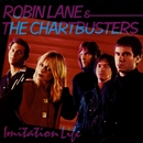 Imitation Life/Robin Lane & The Chartbusters