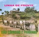 LInha de Frente/Tião Carreiro & Pardinho