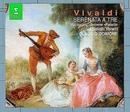 Vivaldi : Serenata a Tre/Daniela Mazzucato, Sandra Browne, Ernesto Palacio, Claudio Scimone & I Solisti Veneti