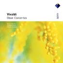 Vivaldi : Oboe Concertos - APEX/Claudio Scimone, Pierre Pierlot & I Soliste Veneti