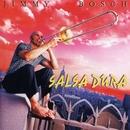 Salsa Dura/Jimmy Bosch