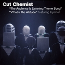 The Audience Is Listening Theme Song/What's The Altitude (Int'l 2-Track)/Cut Chemist