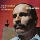 The Rise & Fall Of The Third Stream/Joe Zawinul