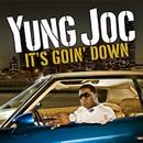 It's Goin' Down (Video - BET Version)/Yung Joc