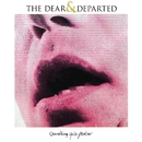 Something Quite Peculiar/The Dear And Departed