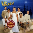 Take Me To Your Heaven/Wizex