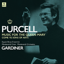 Purcell : Music for Queen Mary  -  Apex/John Eliot Gardiner
