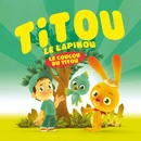 Le Coucou Du Titou (Digital Single)/Titou Le Lapinou