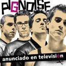 Anunciado en Television/Pignoise