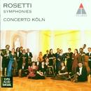 Rosetti: Symphonies Vol. 1/Concerto Köln