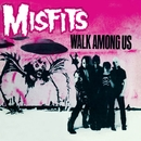 Walk Among Us/Misfits