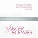 Sånger för December (CDON)/Uno Svenningsson, Irma, Staffan Hellstrand m fl