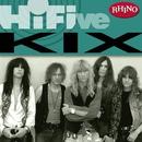 Rhino Hi-Five: Kix/Kix