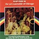 Bap-Tizum -Performance At The Ann Arbor Blues Festival/The Art Ensemble of Chicago