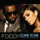 Come to Me (feat. Nicole Scherzinger)/Diddy