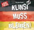 Die Klinsi-Hymne: Klinsi muss bleiben (Single Mix)/Axel Fischer