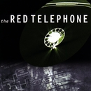 The Red Telephone/The Red Telephone