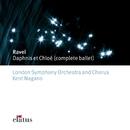 Ravel : Daphnis et Chloé  -  Elatus/Kent Nagano, London Symphony Chorus & London Symphony Orchestra